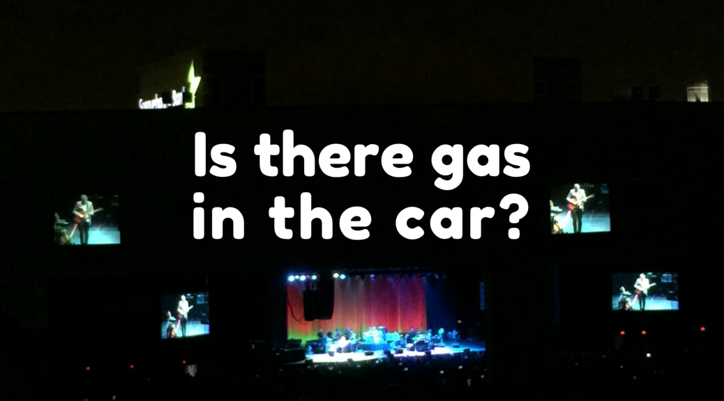 Is there gas in the car?