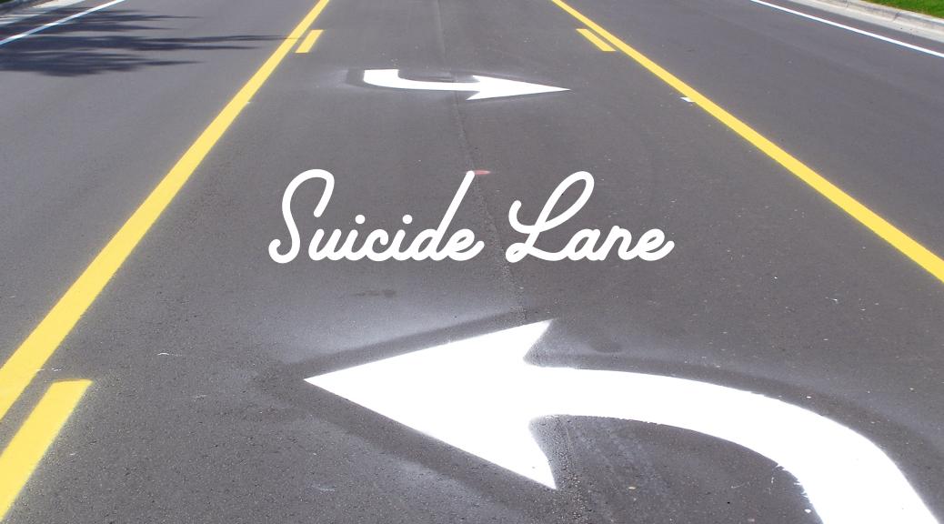 suicide lane